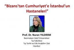 Bizans'tan Cumhuriyet'e İstanbul'un Hastaneleri